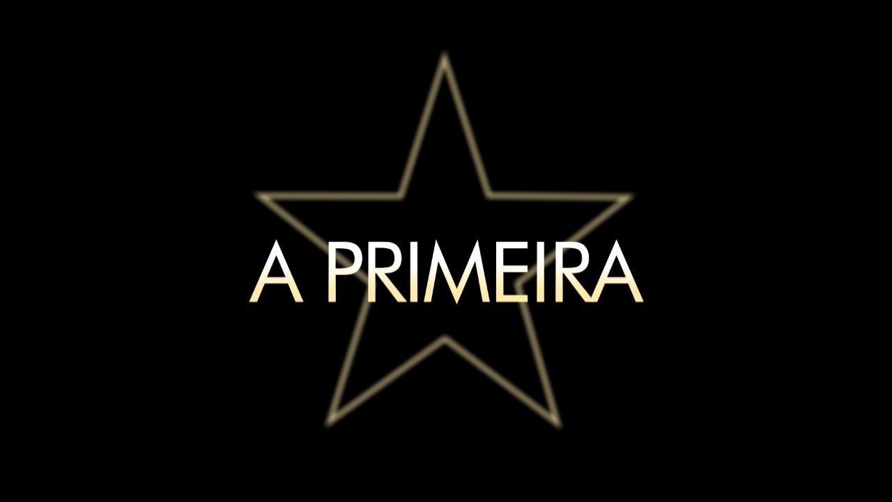 A PRIMEIRA