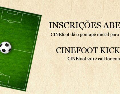 CINEfoot dá o pontapé inicial para edição 2012