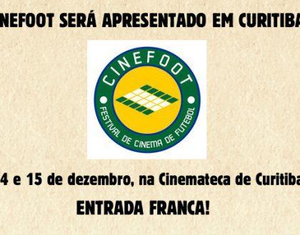 CINEFOOT SERÁ APRESENTADO EM CURITIBA COM ENTRADA FRANCA