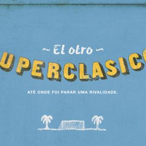 O OUTRO SUPERCLÁSSICO