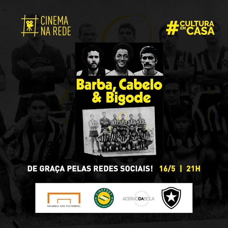 """6ª SESSÃO DO CINEMA NA REDE APRESENTA """"BARBA, CABELO & BIGODE"""""""