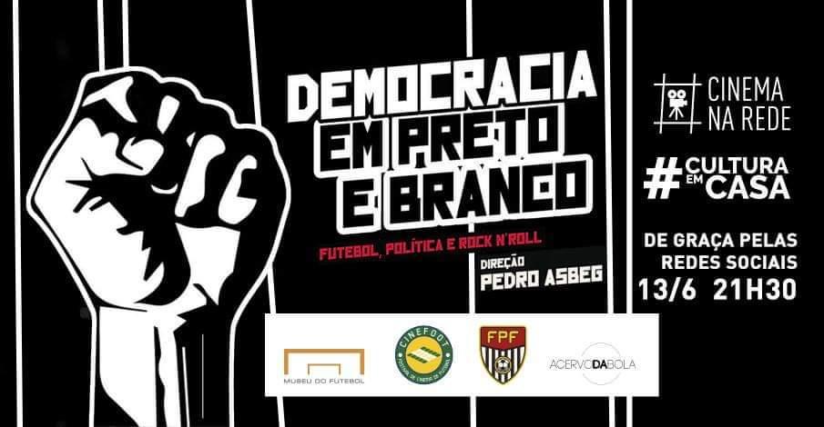 """SESSÃO 10 DO CINEMA NA REDE APRESENTA """"DEMOCRACIA EM PRETO E BRANCO"""" COM BATE-PAPO"""