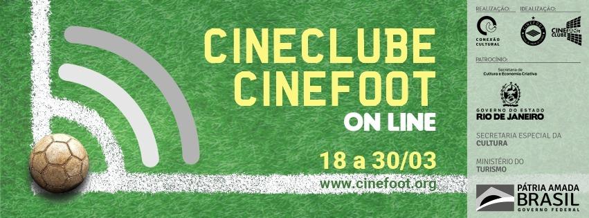 CINECLUBE CINEFOOT ONLINE 2021 DE 18 A 30 DE MARÇO